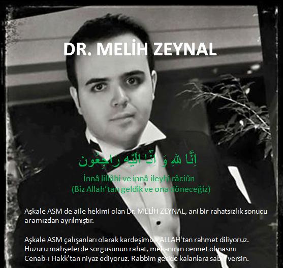 Acı Kaybımız (Dr. Melih ZEYNAL)